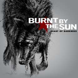 "Burnt By The Sun - ""Heart of Darkness"" CD cover image"