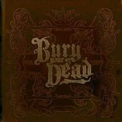 "Bury Your Dead - ""Beauty And The Breakdown"" CD cover image"