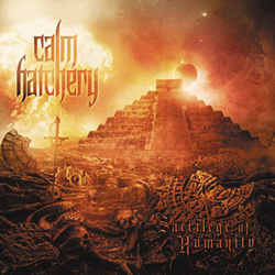 "Calm Hatchery - ""Sacrilege Of Humanity"" CD cover image"