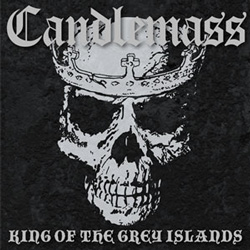 "Candlemass - ""King of the Grey Islands"" CD cover image - Click to read review"