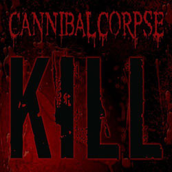 "Cannibal Corpse - ""Kill"" CD cover image - Click to read review"