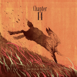 "Chapter 14 - ""Like Trees In November"" CD/EP cover image - Click to read review"