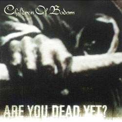 "Children of Bodom - ""Are You Dead Yet?"" CD cover image - Click to read review"