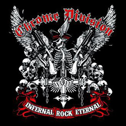 "Chrome Division - ""Infernal Rock Eternal"" CD cover image"