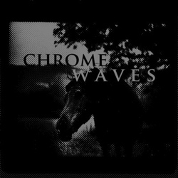 "Chrome Waves - ""Chrome Waves"" CD/EP cover image"