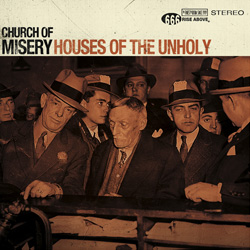 "Church Of Misery - ""Houses of the Unholy"" CD cover image"