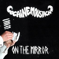 "Cocaine Moustache - ""On The Mirror"" CD cover image - Click to read review"