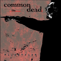 "Common Dead - ""Allegorize"" CD cover image - Click to read review"