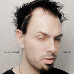 "Common Dead - ""Diatribe"" CD cover image"