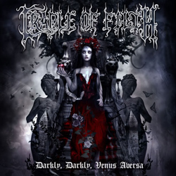 "Cradle Of Filth - ""Darkly, Darkly Venus Aversa"" CD cover image - Click to read review"