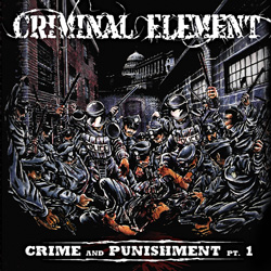 "Criminal Element - ""Crime and Punishment Pt. 1"" CD/EP cover image"