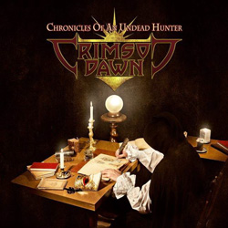 "Crimson Dawn - ""Chronicles Of An Undead Hunter"" CD cover image"