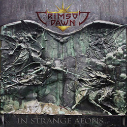 "Crimson Dawn - ""In Strange Aeons..."" CD cover image"