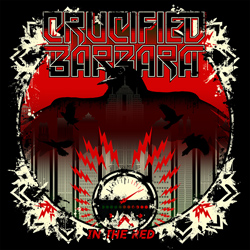"Crucified Barbara - ""In the Red"" CD cover image - Click to read review"
