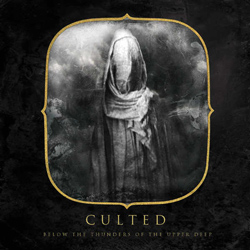 "Culted - ""Beyond the Thunders of the Upper Deep"" CD cover image - Click to read review"