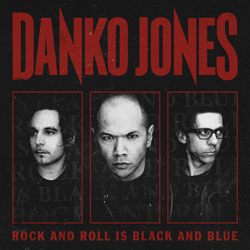 "Danko Jones - ""Rock And Roll Is Black And Blue"" CD cover image"