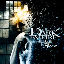 "Dark Empire - ""From Refuge to Ruin"" CD cover image - Click to read review"