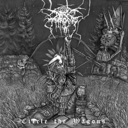 "Darkthrone - ""Circle The Wagons"" CD cover image"
