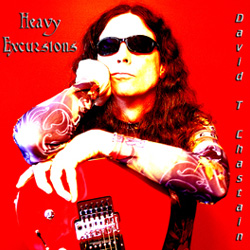 "David T. Chastain - ""Heavy Excursions"" CD cover image"