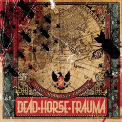 "Dead Horse Trauma - ""Tellus Hodiernus Caducus"" CD cover image - Click to read review"