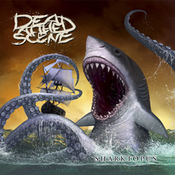 "Dead at the Scene - ""Sharktopus"" CD/EP cover image - Click to read review"