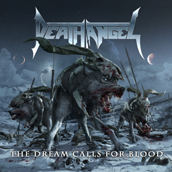 "Death Angel - ""The Dream Calls for Blood"" CD cover image - Click to read review"