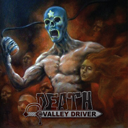 "Death Valley Driver - ""Choke the River"" CD cover image - Click to read review"