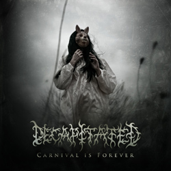 "Decapitated - ""Carnival Is Forever"" CD cover image - Click to read review"
