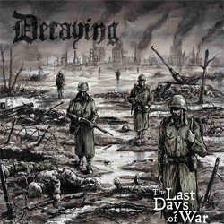 "Decaying - ""The Last Days Of War"" CD cover image"
