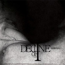 "Decline of the I - ""Inhibition"" CD cover image - Click to read review"