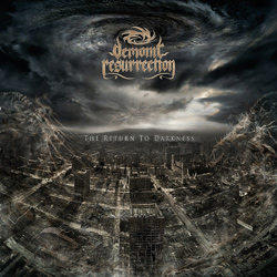 "Demonic Resurrection - ""The Return To Darkness"" CD cover image"