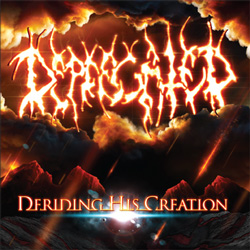 "Deprecated - ""Deriding His Creation"" CD cover image"