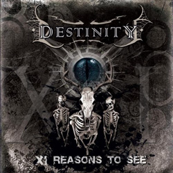 "Destinity - ""XI Reasons To See"" CD cover image - Click to read review"