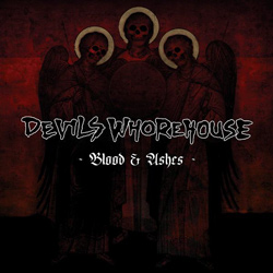 "Devils Whorehouse - ""Blood & Ashes"" CD cover image"