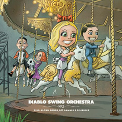 "Diablo Swing Orchestra - ""Sing-Along Songs for the Damned and Delirious "" CD cover image - Click to read review"