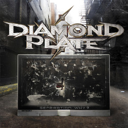 "Diamond Plate - ""Generation Why?"" CD cover image - Click to read review"