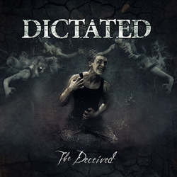 "Dictated - ""The Deceived"" CD cover image - Click to read review"