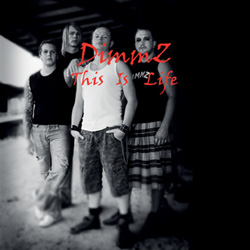 "DimmZ - ""This Is Life"" CD cover image - Click to read review"