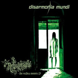 "Disarmonia Mundi - ""Nebularium + The Restless Memoirs EP"" CD cover image"