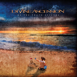 "Divine Ascension - ""As The Truth Appears"" CD cover image"