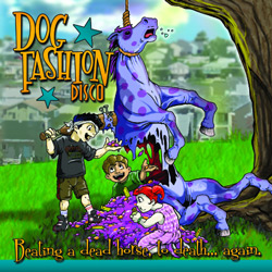 "Dog Fashion Disco - ""Beating A Dead Horse, To Death... Again"" CD cover image - Click to read review"