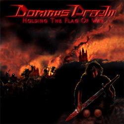 "Dominus Praelii - ""Holding The Flag Of War"" CD cover image"