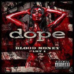 "Dope - ""Blood Money Part 1"" CD cover image"