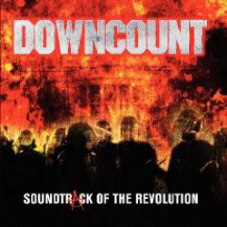 "Downcount - ""Soundtrack Of The Revolution"" CD cover image - Click to read review"