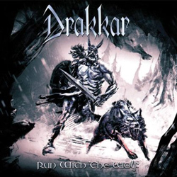 "Drakkar - ""Run With The Wolf"" CD cover image"