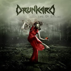 "Drunkard - ""Like Sin Explode"" CD cover image - Click to read review"