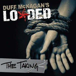 "Duff McKagan's Loaded - ""The Taking"" CD cover image - Click to read review"