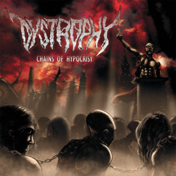 "Dystrophy - ""Chains of Hypocrisy"" CD cover image - Click to read review"