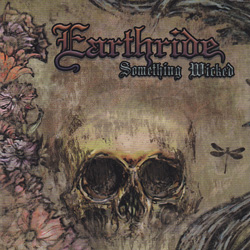"Earthride - ""Something Wicked"" CD cover image - Click to read review"