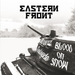 "Eastern Front - ""Blood On Snow"" CD cover image - Click to read review"